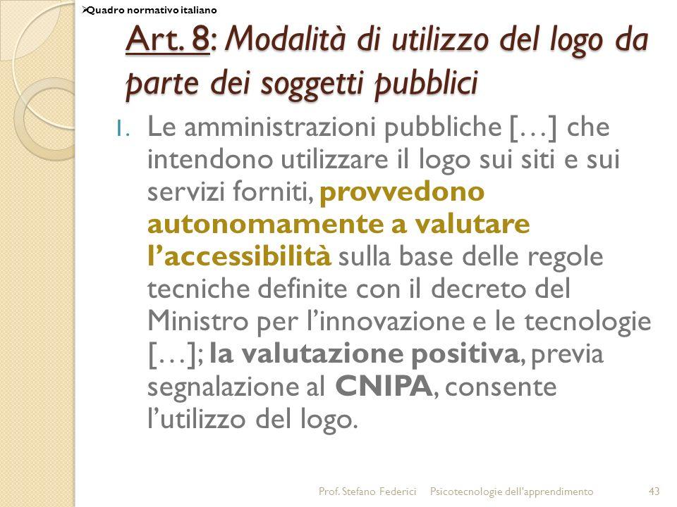Art. 8: Modalità di utilizzo del logo da parte dei soggetti pubblici