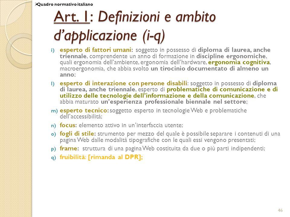 Art. 1: Definizioni e ambito d'applicazione (i-q)