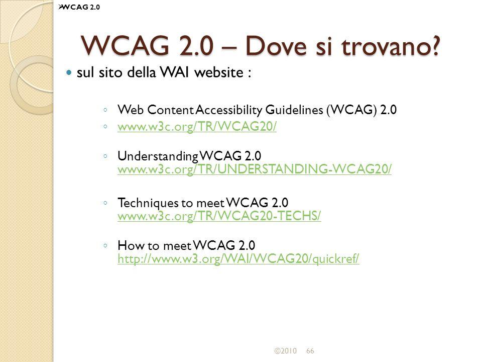 WCAG 2.0 – Dove si trovano sul sito della WAI website :