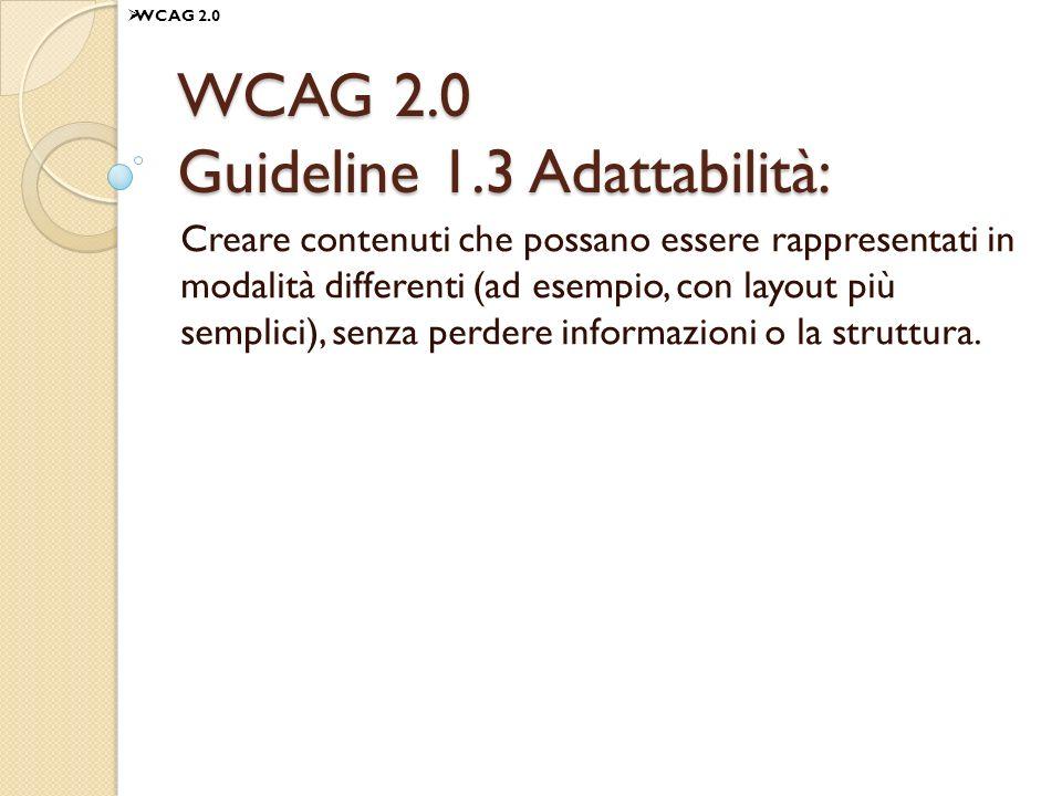 WCAG 2.0 Guideline 1.3 Adattabilità: