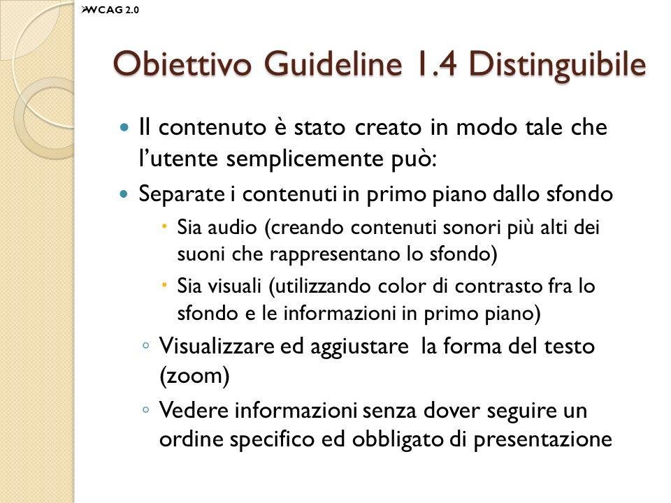 Obiettivo Guideline 1.4 Distinguibile