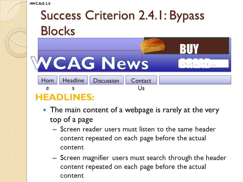 Success Criterion 2.4.1: Bypass Blocks