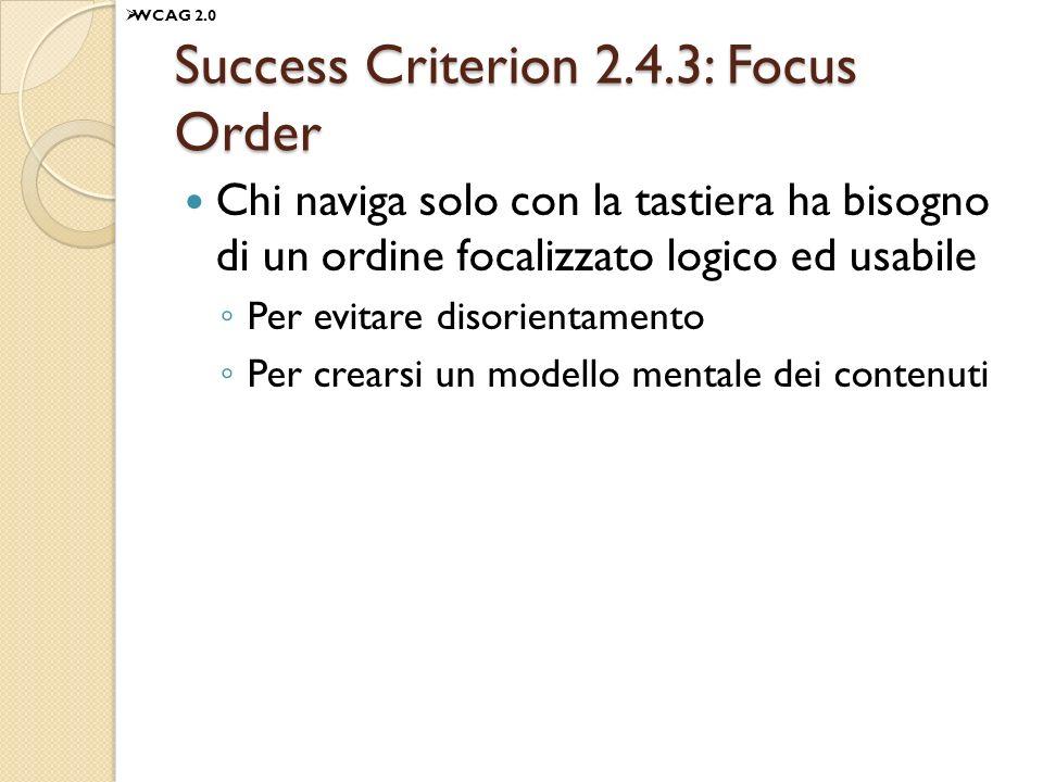 Success Criterion 2.4.3: Focus Order