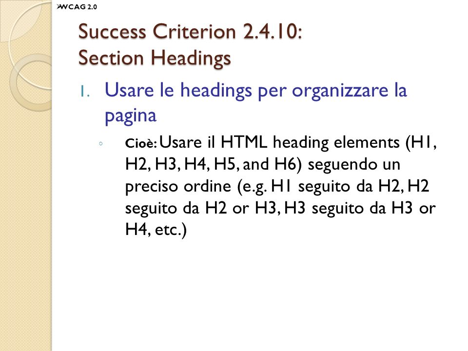 Success Criterion 2.4.10: Section Headings