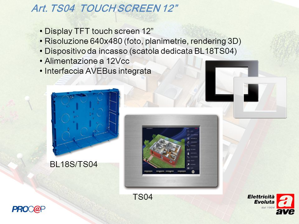 Art. TS04 TOUCH SCREEN 12 Display TFT touch screen 12