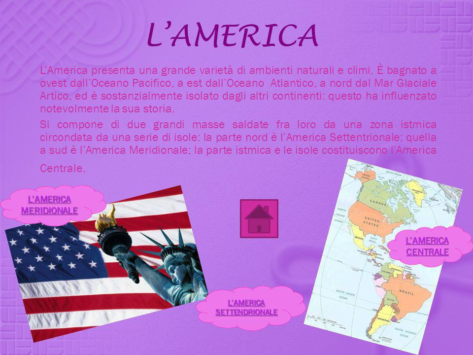 L'AMERICA MERIDIONALE L'AMERICA SETTENDRIONALE