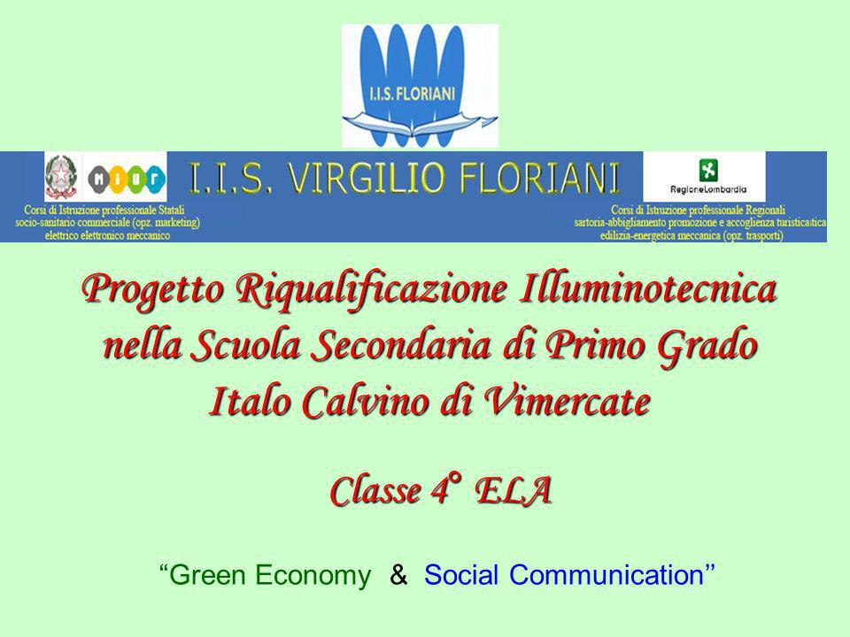 Progetto Riqualificazione Illuminotecnica nella Scuola Secondaria di Primo Grado Italo Calvino di Vimercate