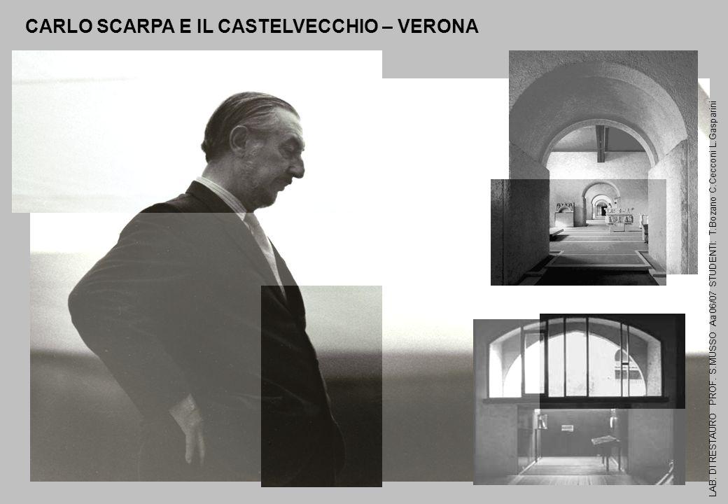 CARLO SCARPA E IL CASTELVECCHIO – VERONA
