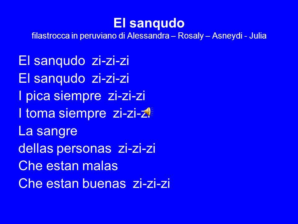 El sanqudo filastrocca in peruviano di Alessandra – Rosaly – Asneydi - Julia