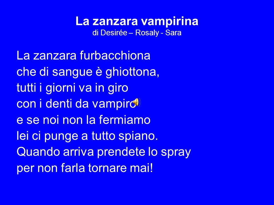 La zanzara vampirina di Desirée – Rosaly - Sara