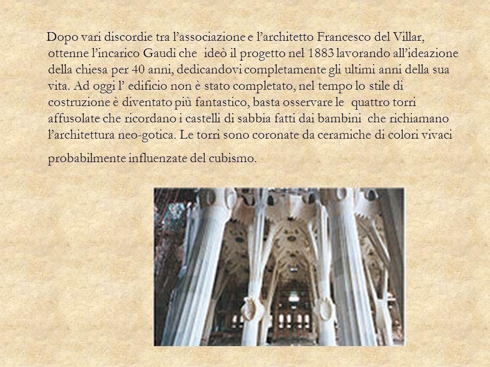 Dopo vari discordie tra l'associazione e l'architetto Francesco del Villar, ottenne l'incarico Gaudì che ideò il progetto nel 1883 lavorando all'ideazione della chiesa per 40 anni, dedicandovi completamente gli ultimi anni della sua vita.