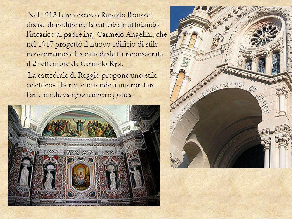 Nel 1913 l arcivescovo Rinaldo Rousset decise di riedificare la cattedrale affidando l incarico al padre ing. Carmelo Angelini, che nel 1917 progettò il nuovo edificio di stile neo-romanico. La cattedrale fu riconsacrata il 2 settembre da Carmelo Rjia.