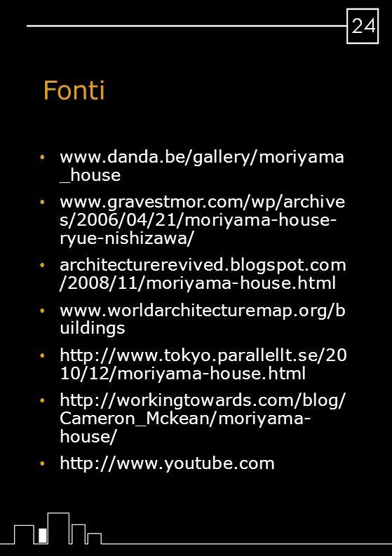 Fonti www.danda.be/gallery/moriyama _house