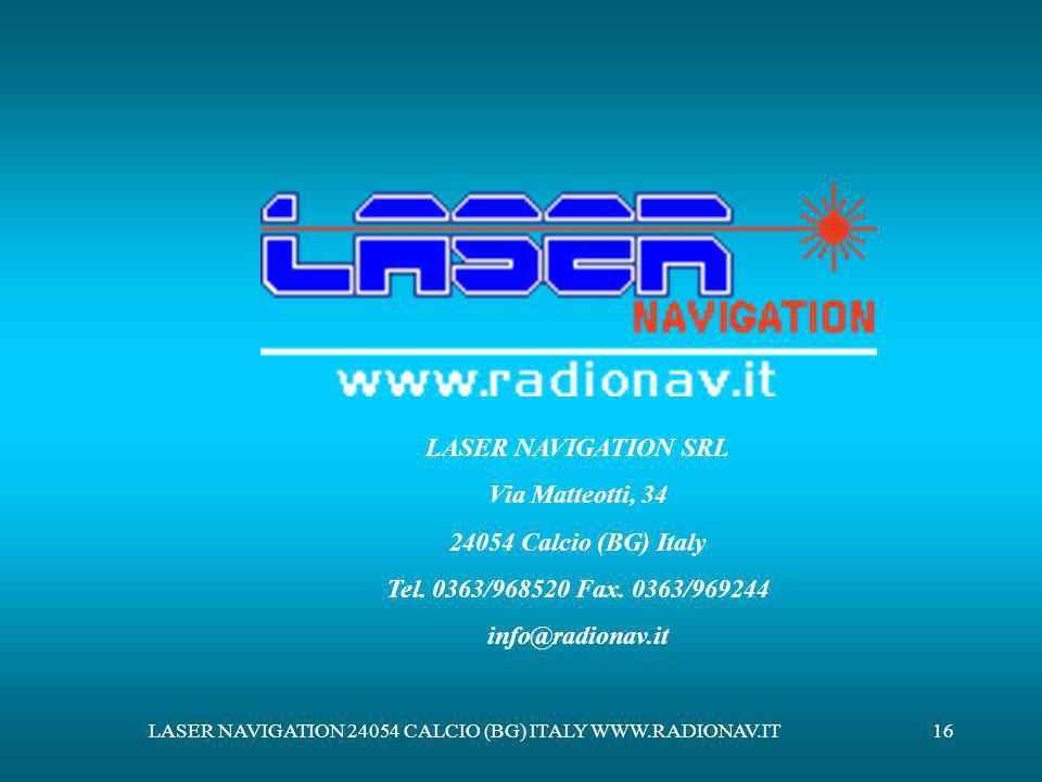 LASER NAVIGATION 24054 CALCIO (BG) ITALY WWW.RADIONAV.IT