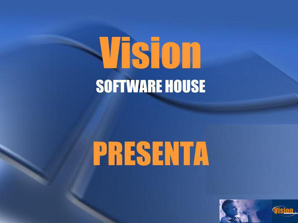Vision SOFTWARE HOUSE PRESENTA