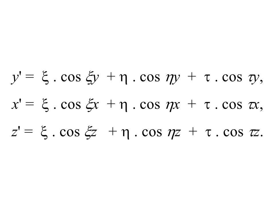 y =  . cos y +  . cos y +  . cos y,