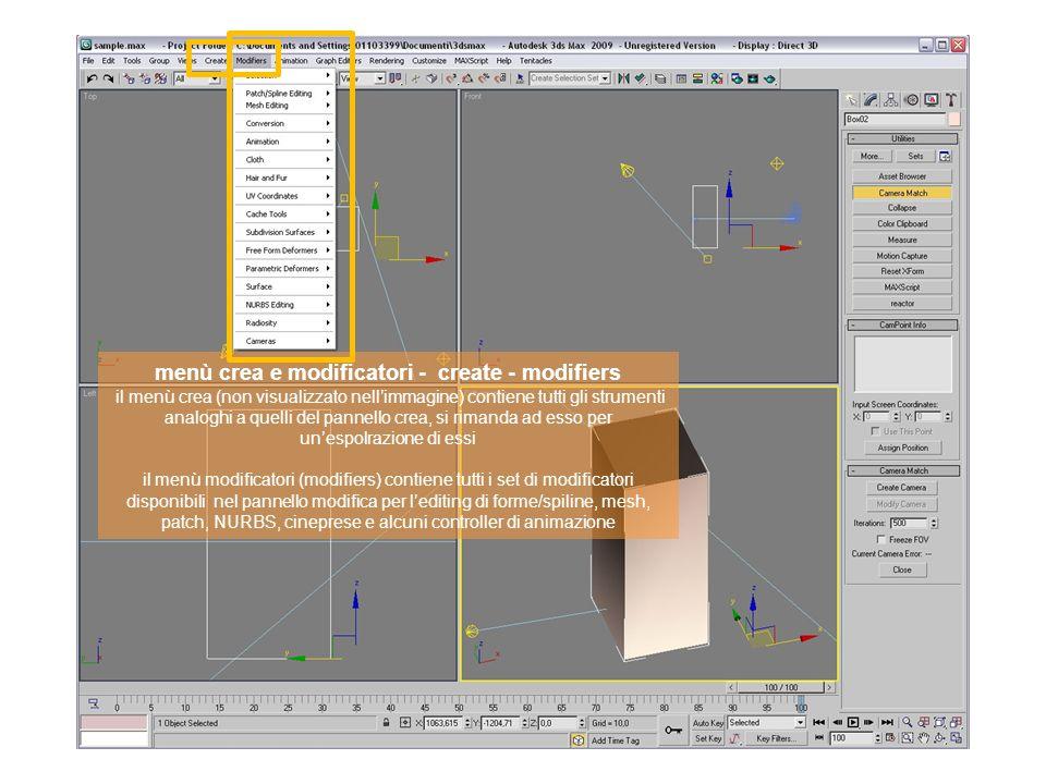 menù crea e modificatori - create - modifiers il menù crea (non visualizzato nell'immagine) contiene tutti gli strumenti analoghi a quelli del pannello crea, si rimanda ad esso per un'espolrazione di essi il menù modificatori (modifiers) contiene tutti i set di modificatori disponibili nel pannello modifica per l'editing di forme/spiline, mesh, patch, NURBS, cineprese e alcuni controller di animazione