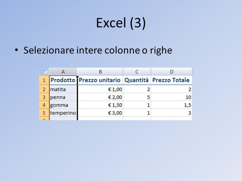 Excel (3) Selezionare intere colonne o righe