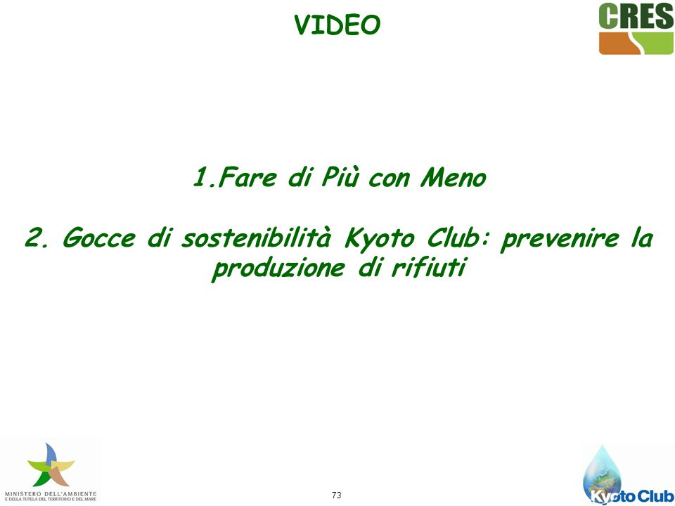VIDEO 1.Fare di Più con Meno