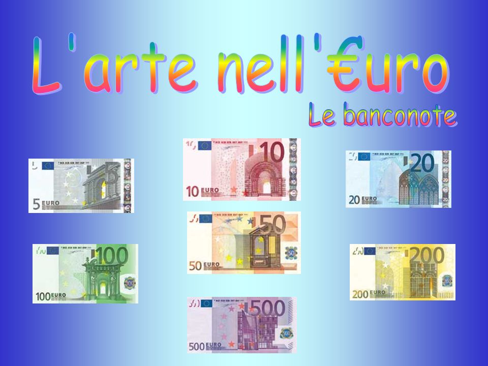 L arte nell €uro Le banconote