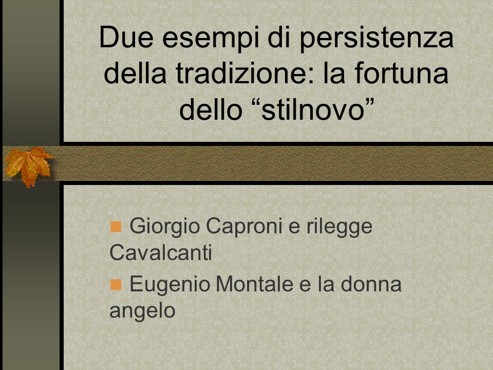 Giorgio Caproni e rilegge Cavalcanti Eugenio Montale e la donna angelo