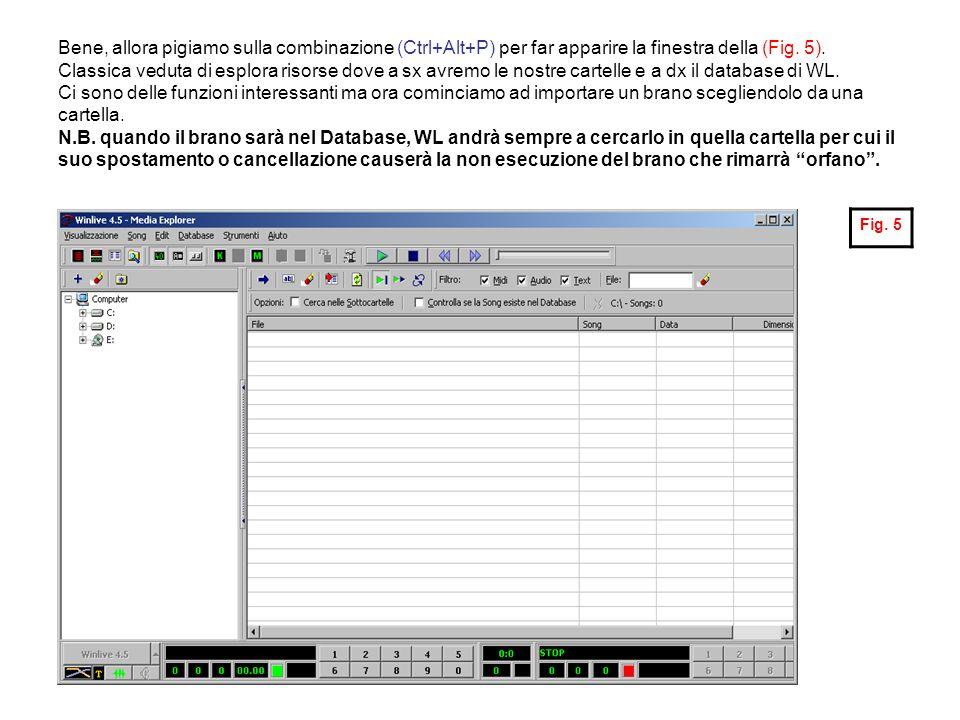 Bene, allora pigiamo sulla combinazione (Ctrl+Alt+P) per far apparire la finestra della (Fig. 5). Classica veduta di esplora risorse dove a sx avremo le nostre cartelle e a dx il database di WL. Ci sono delle funzioni interessanti ma ora cominciamo ad importare un brano scegliendolo da una cartella. N.B. quando il brano sarà nel Database, WL andrà sempre a cercarlo in quella cartella per cui il suo spostamento o cancellazione causerà la non esecuzione del brano che rimarrà orfano .