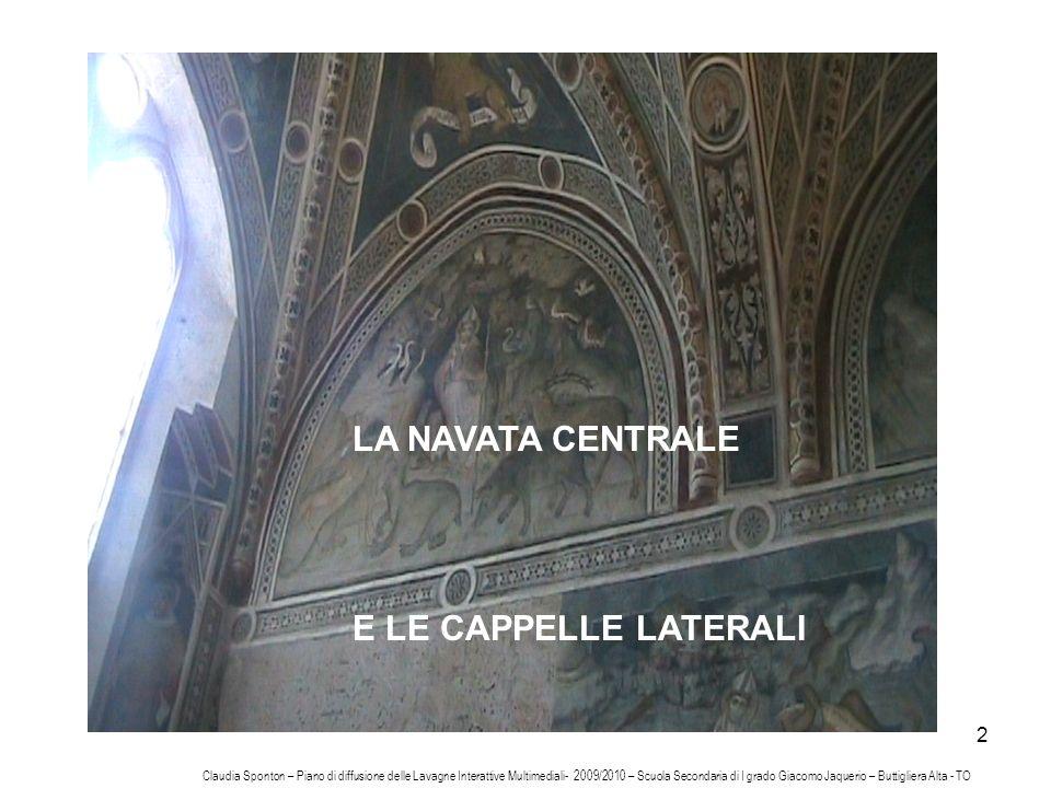 LA NAVATA CENTRALE E LE CAPPELLE LATERALI