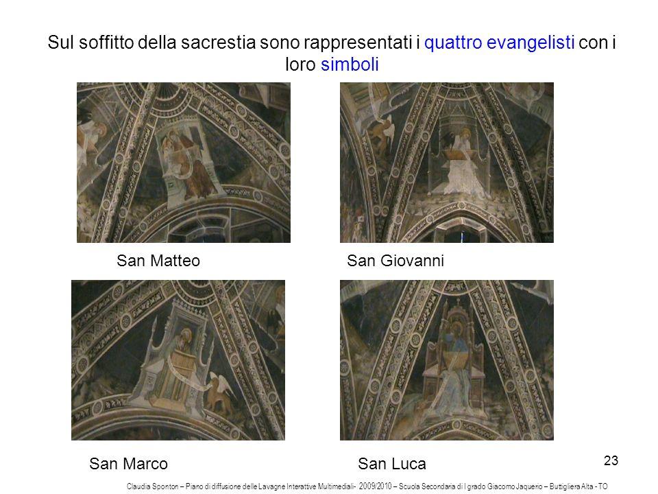 Sul soffitto della sacrestia sono rappresentati i quattro evangelisti con i loro simboli