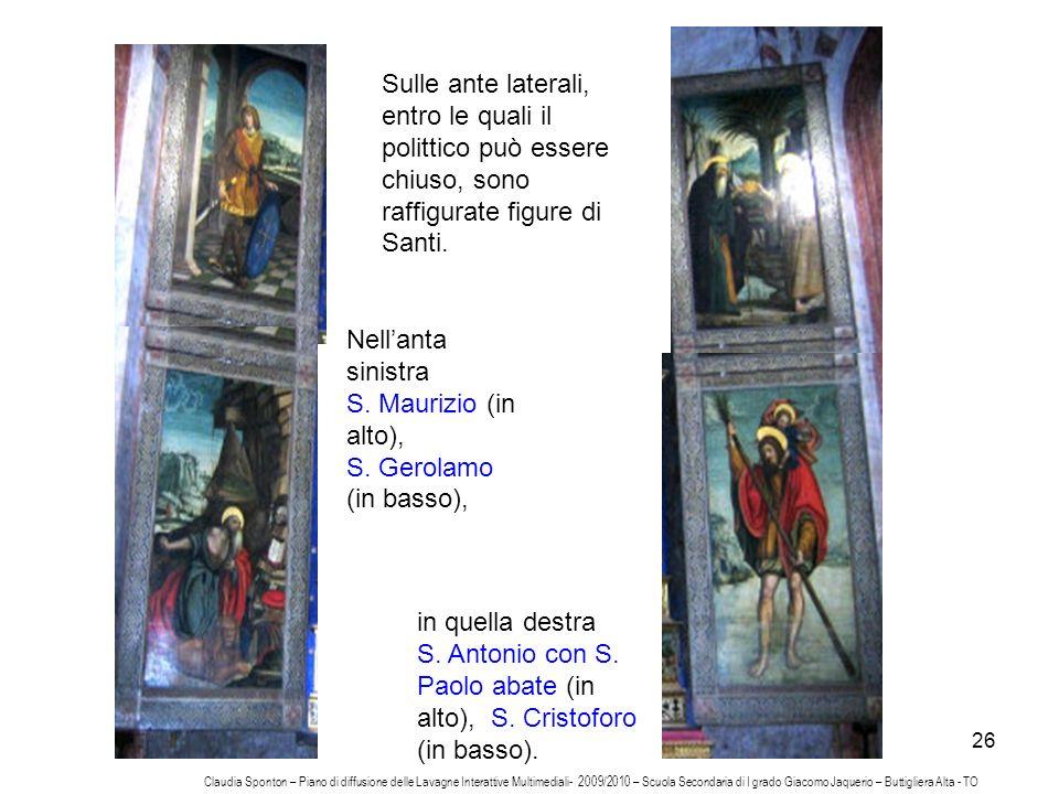 S. Antonio con S. Paolo abate (in alto), S. Cristoforo (in basso).