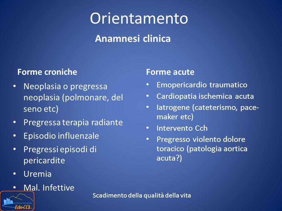 Orientamento Anamnesi clinica Forme croniche Forme acute