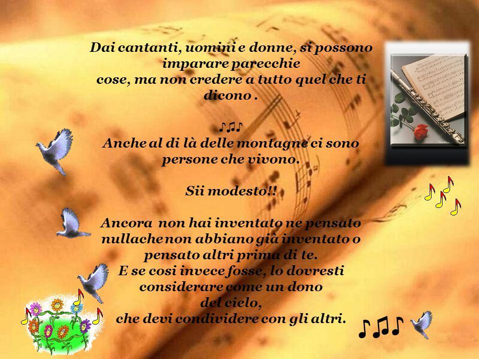 ♪♫♪ Dai cantanti, uomini e donne, si possono imparare parecchie