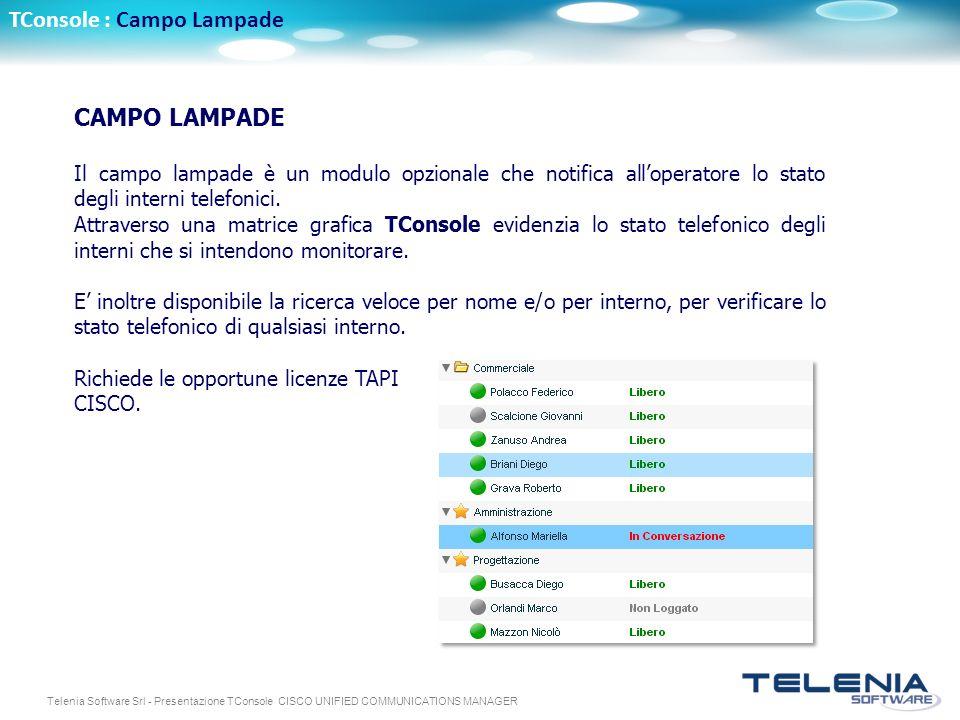 TConsole : Campo Lampade