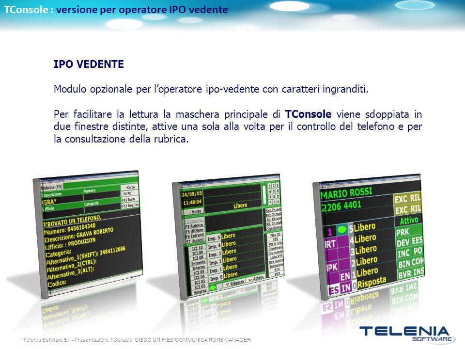 TConsole : versione per operatore IPO vedente