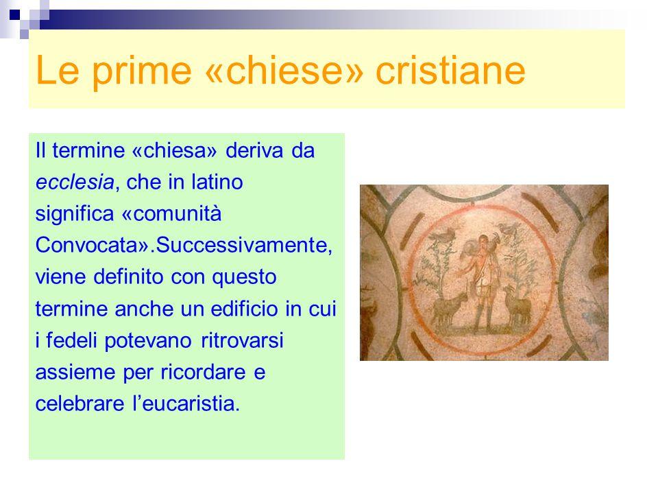 Le prime «chiese» cristiane