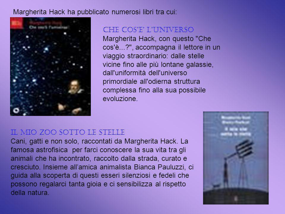 Margherita Hack ha pubblicato numerosi libri tra cui: