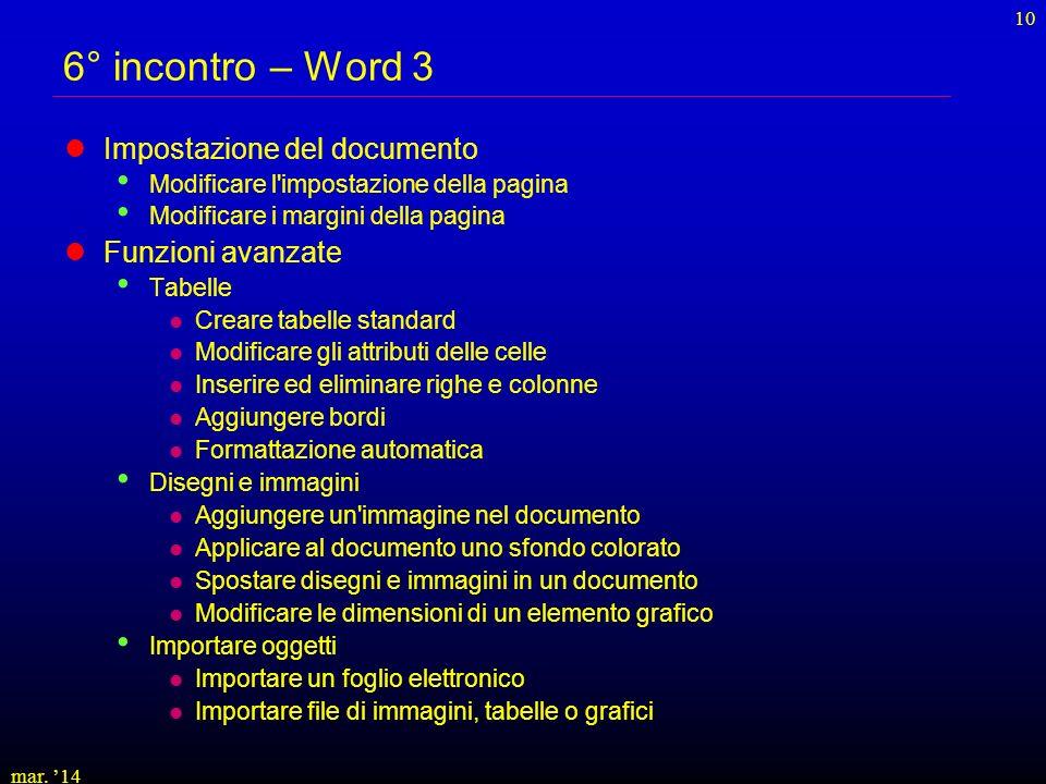 6° incontro – Word 3 Impostazione del documento Funzioni avanzate
