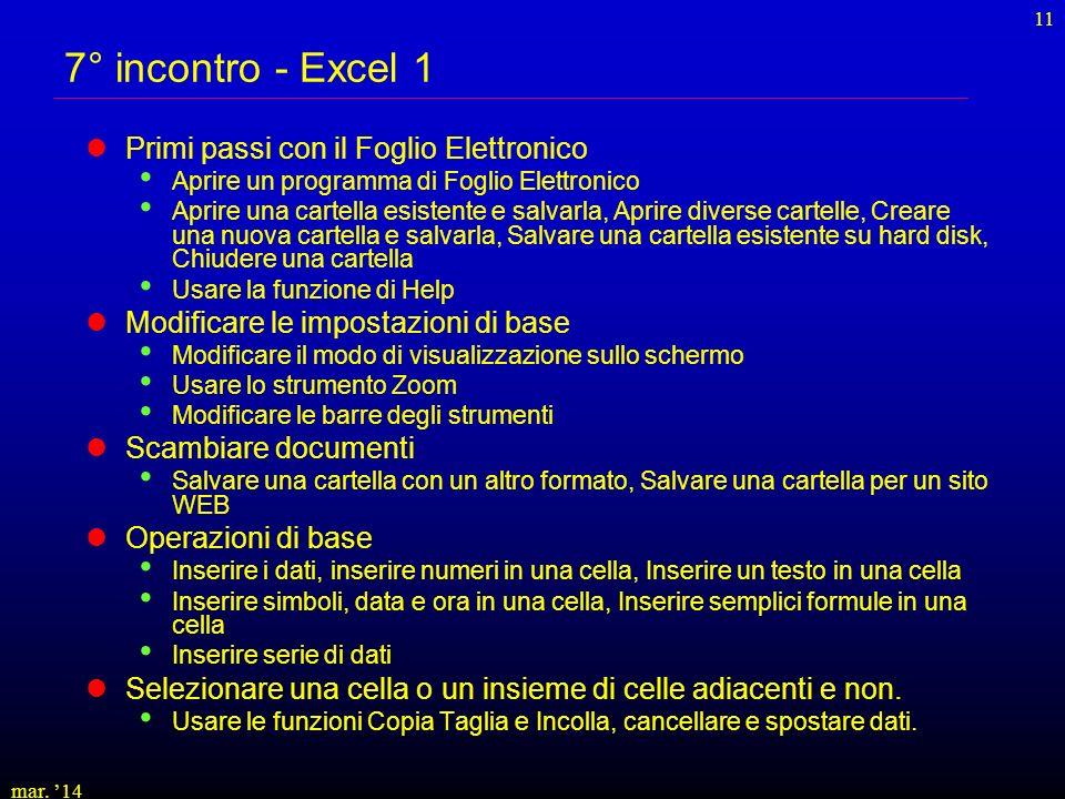 7° incontro - Excel 1 Primi passi con il Foglio Elettronico