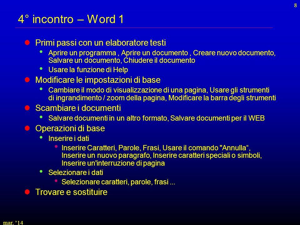 4° incontro – Word 1 Primi passi con un elaboratore testi