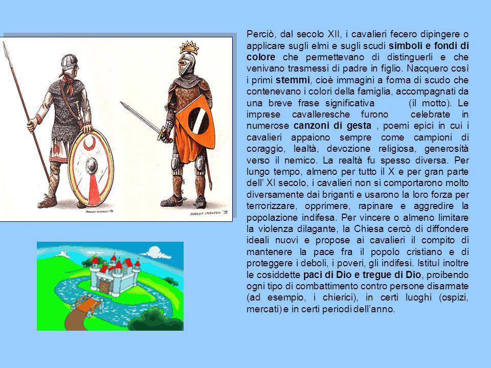 Perciò, dal secolo XII, i cavalieri fecero dipingere o applicare sugli elmi e sugli scudi simboli e fondi di colore che permettevano di distinguerli e che venivano trasmessi di padre in figlio.