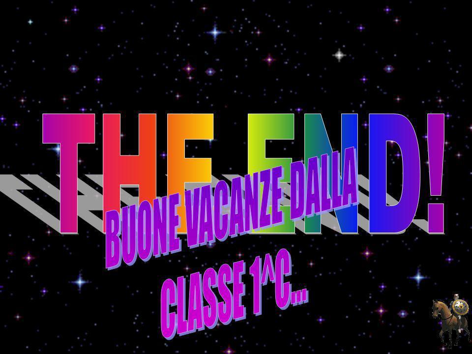 THE END! BUONE VACANZE DALLA CLASSE 1^C...