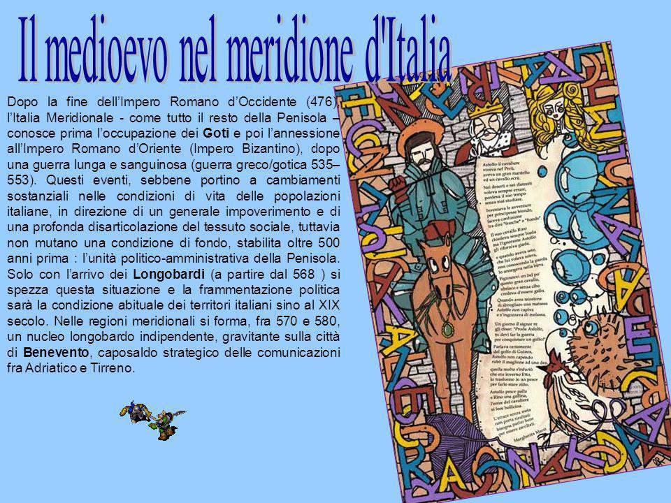 Il medioevo nel meridione d Italia