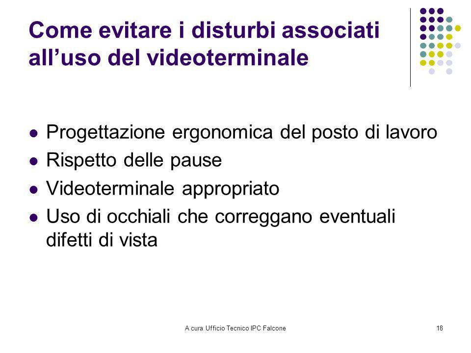 Come evitare i disturbi associati all'uso del videoterminale