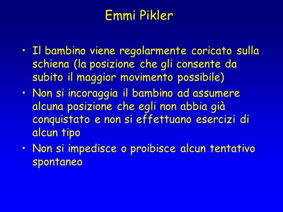 Emmi Pikler Il bambino viene regolarmente coricato sulla schiena (la posizione che gli consente da subito il maggior movimento possibile)