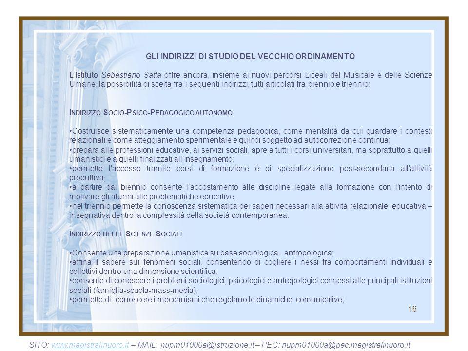GLI INDIRIZZI DI STUDIO DEL VECCHIO ORDINAMENTO