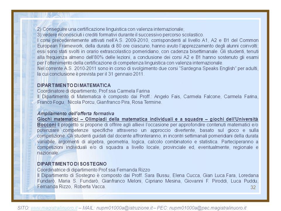 2) Conseguire una certificazione linguistica con valenza internazionale;