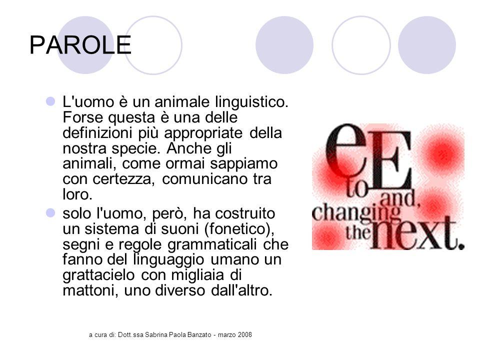 a cura di: Dott.ssa Sabrina Paola Banzato - marzo 2008