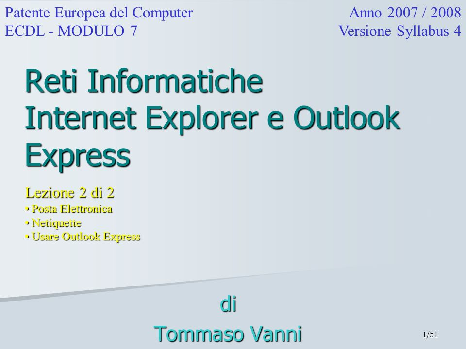 Reti Informatiche Internet Explorer e Outlook Express