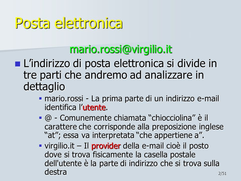 Posta elettronica mario.rossi@virgilio.it