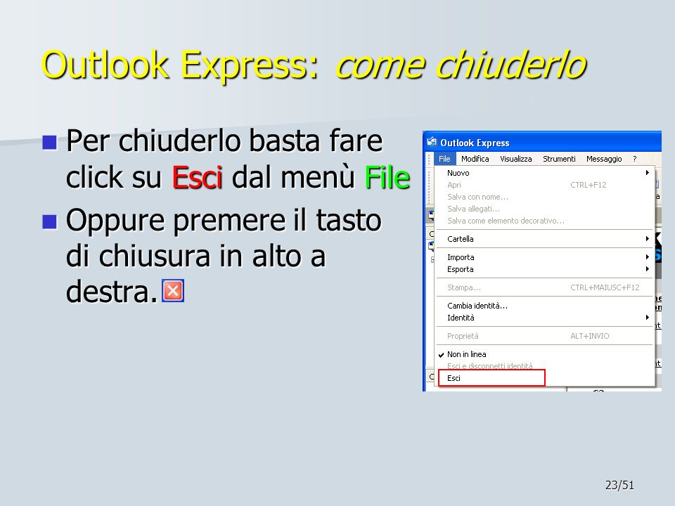 Outlook Express: come chiuderlo
