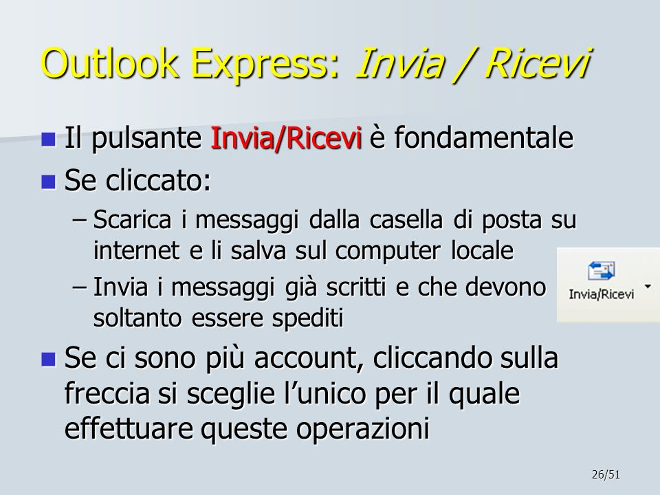 Outlook Express: Invia / Ricevi